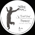 Frendzy - Can't Stop - Walking Man Records - WM· 1, Walking Man Records - WM · 1