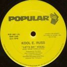 Kool E. Russ - Let's Go - Popular Records - POP 9001