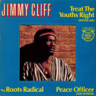 Jimmy Cliff - Treat The Youths Right (Special Mix) - CBS - CBSA 12.3155, CBS - A-12.3155