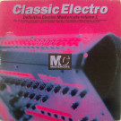 Various - Classic Electro Mastercuts Volume 1 - Mastercuts - CUTSLP 19