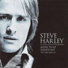Steve Harley - More Than Somewhat: The Very Best Of... - EMI - 7243 4 93764 2 7