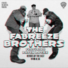 The Fabreeze Brothers Featuring Paten Locke - Heroes Of The East - AE Productions - AE024