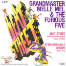 Grandmaster Melle Mel & The Furious Five ,With Mr. Ness - Beat Street / Internationally Known - Sugar Hill Records - SH-32019