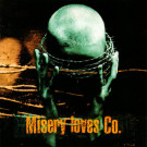 Misery Loves Co. - Misery Loves Co. - Earache - MOSH 133 CD