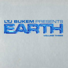 LTJ Bukem - Earth Volume Three - Good Looking Records - EARTHCD003