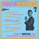 Various - Studio One Rocksteady Volume 2 (Rocksteady, Soul And Early Reggae At Studio One: The Soul Of Young Jamaica) - Soul Jazz Records - SJR LP367