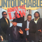 Above The Law - Untouchable - Epic - 656067 6, Ruthless Records - 656067 6