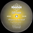 Cult Fusion - Allegiance To The Sound - Alien Funk Movement - AFM/005