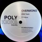 Overmono - BMW Track / So U Kno - Poly Kicks - POLY015