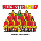 Roy Of The Ravers - Melchester Acid EP - Acid Waxa - ACIWAX32
