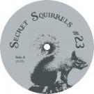 Unknown Artist - Secret Squirrels #23 - Secret Squirrel - SECRET SQUIRREL 23