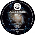Future Beat Alliance - Mode 2 - Future Beat Alliance Records - FBAR001