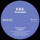 E.B.E. - Grounded - Dark Grooves - DG14