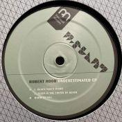 Robert Hood - Underestimated EP - M-Plant - M.PM36