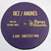 Andrés - Sweetest Pain / Sweetest Moaning - Papaya Records Detroit - PRD-001