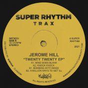 Jerome Hill - 2020 EP - Super Rhythm Trax - SRTX 033