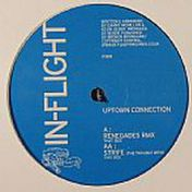 Uptown Connection - Renegades (Remix) - In-Flight Entertainment - IF 009