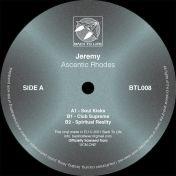 Jeremy - Ascentic Rhodes - Back To Life - BTL008